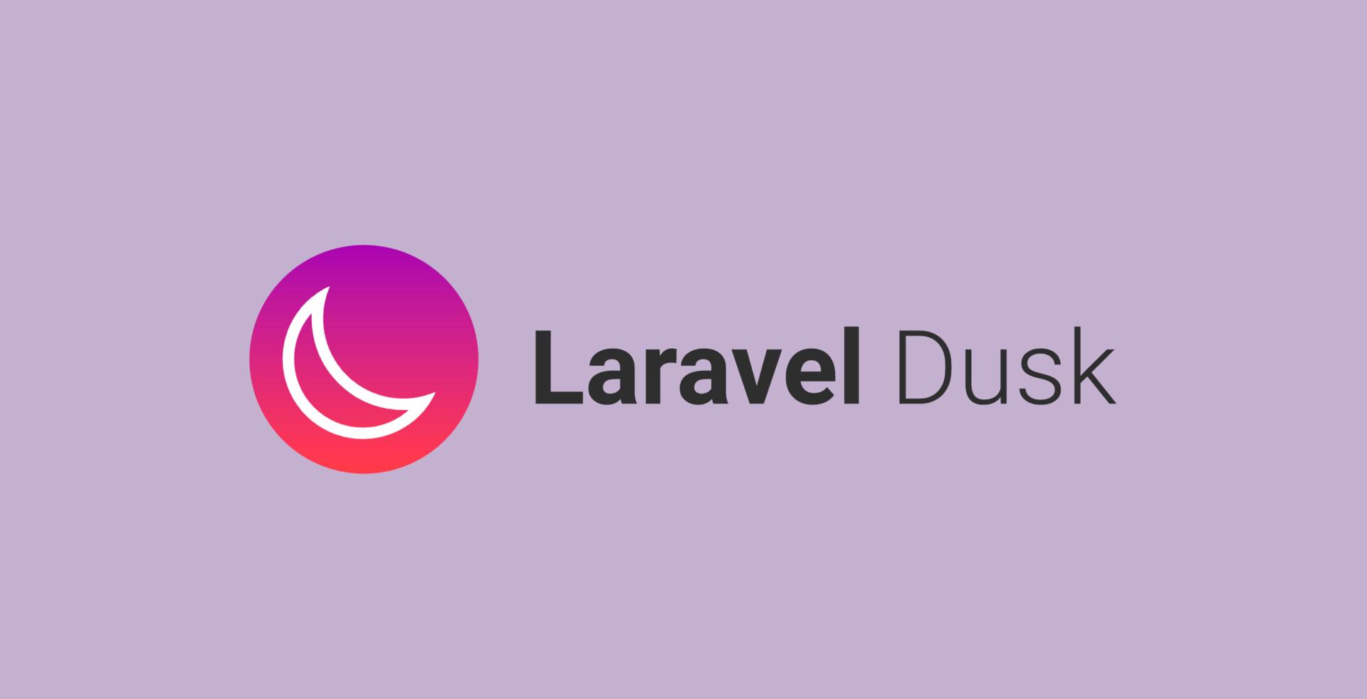 Laravel Dusk уже близко