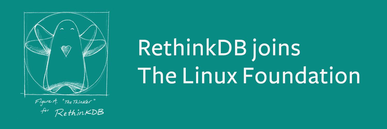 RethinkDB: живее всех живых. Теперь под крылом Linux Foundation