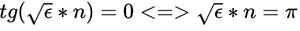 tg(sqrt(e)*n) = 0 <=> sqrt(e) * n = pi