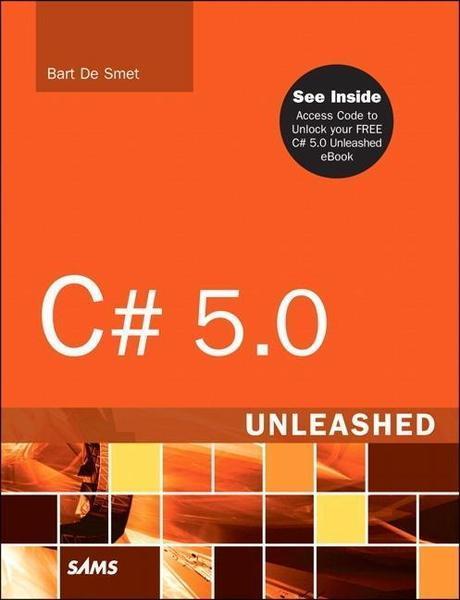 C# 5 Unleashed