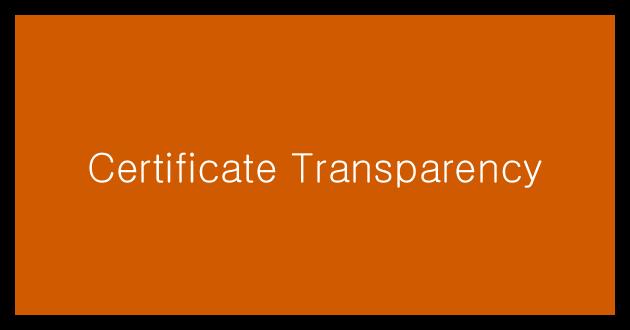 Обзор Certificate Transparency