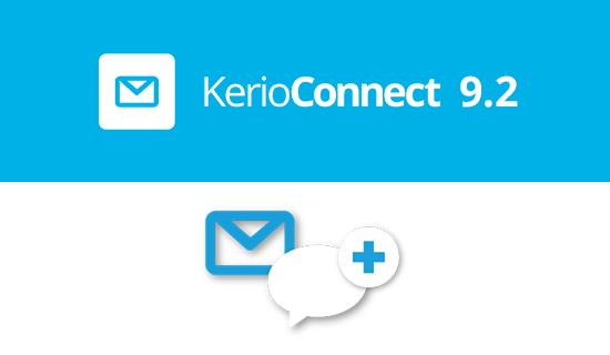 Kerio Connect 9.2 упрощает общение и повышает качество совместной работы