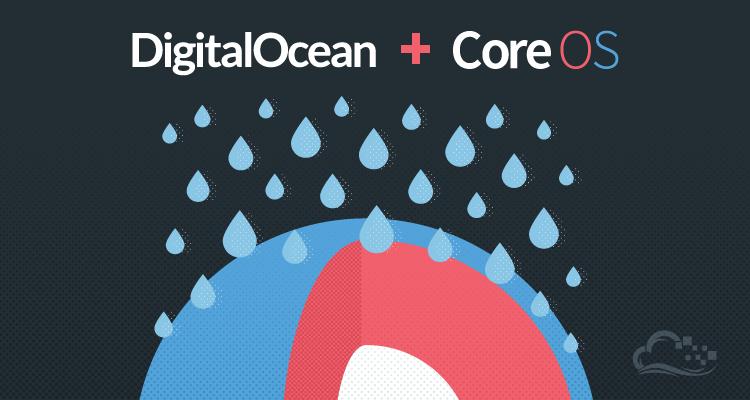DititalOcean добавил возможность использования CoreOS