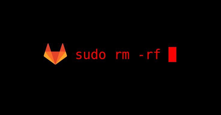sudo rm -rf или хроника инцидента с базой данных GitLab.com от 2017/01/31