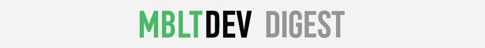 Digest MBLTdev — свежак для iOS-разработчиков