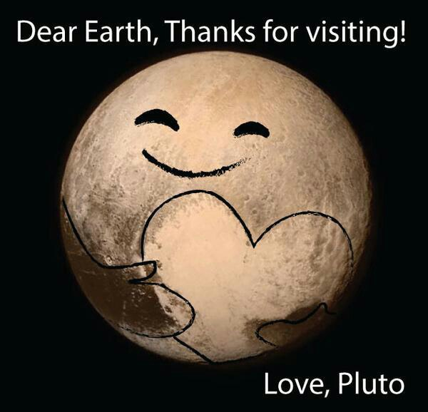 Dear Earth, thanks for visiting! Love, Pluto