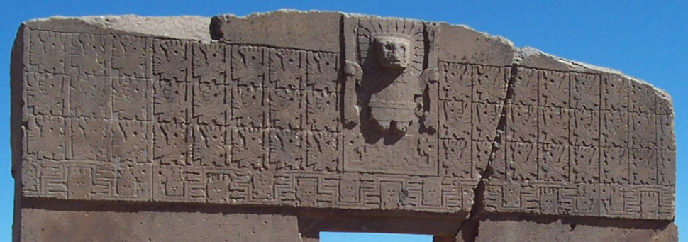The Sun Gate, Aymara culture, 600 AD, Tiahuanaco, Bolivia