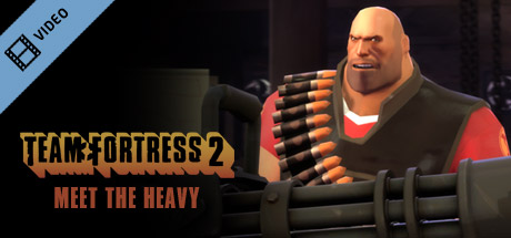 Team Fortress 2 - Новое видео: Meet the Heavy