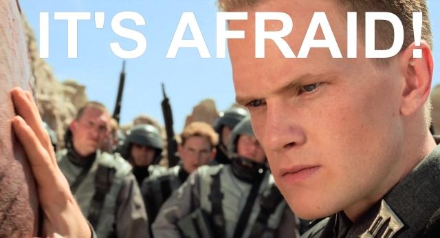 it's afraid