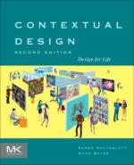 Karen Holtzblatt &Hugh Beyer Contextual Design (2nd Edition)