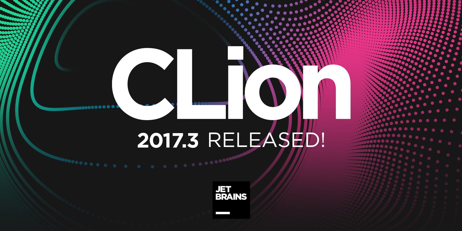 Релиз CLion 2017.3: существенные улучшения поддержки C++, интеграция с Valg ...