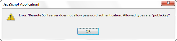 Error: Remote SSH server does not allow password authentication. Allowed types are: publickey
