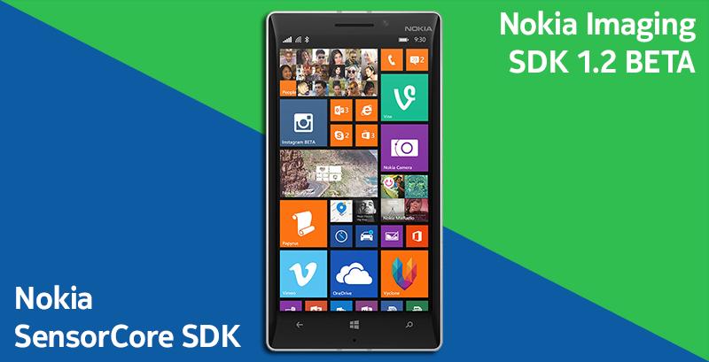 Представляем новые инструментарии для разработчиков Nokia Imaging SDK 1.2 BETA и SensorCore SDK