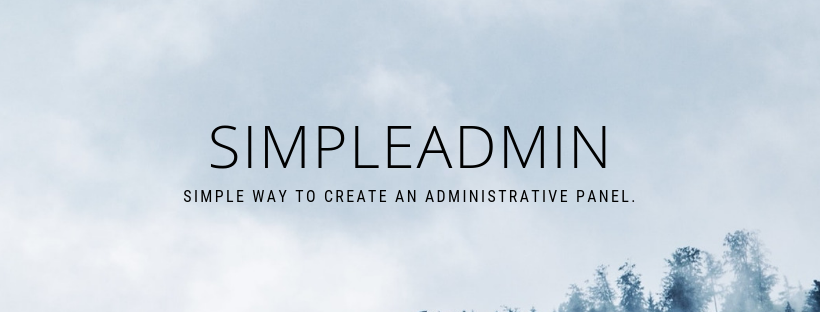 SimpleAdmin is an easy way to create an administrative panel