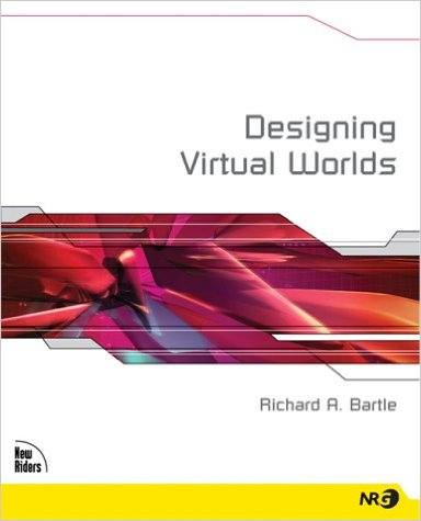 Перевод книги Ричарда Бартла «Designing Virtual Worlds». Глава 1. Основы