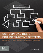 Avi Parush — Conceptual Design for Interactive Systems, 1st Edition