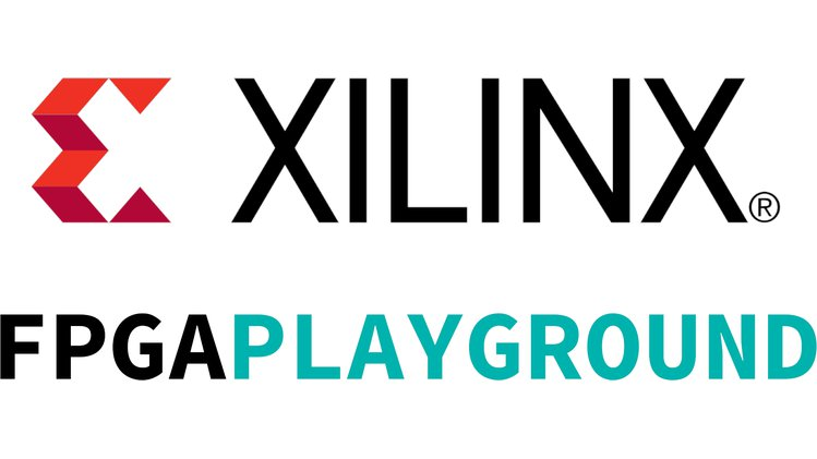Xilinx FPGA Playground