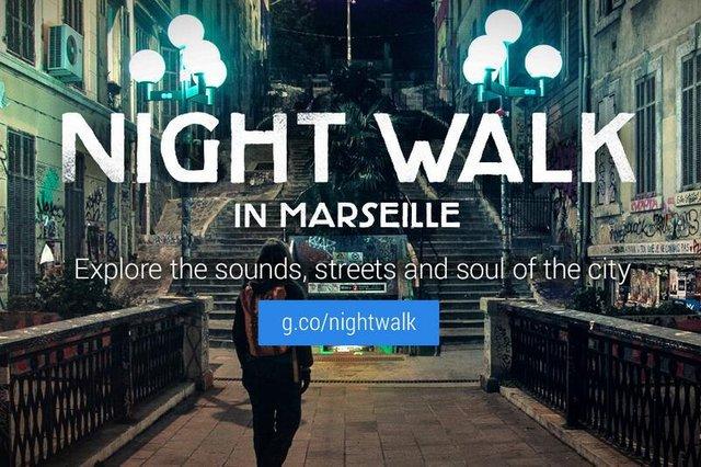 Google Night Walk: ночная прогулка по Марселю. Теперь и со звуком