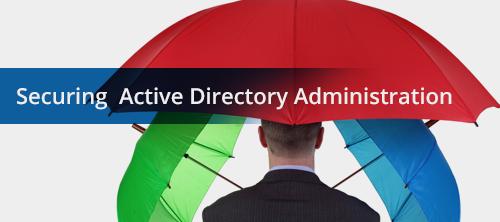 Безопасное управление Active Directory. Часть 1