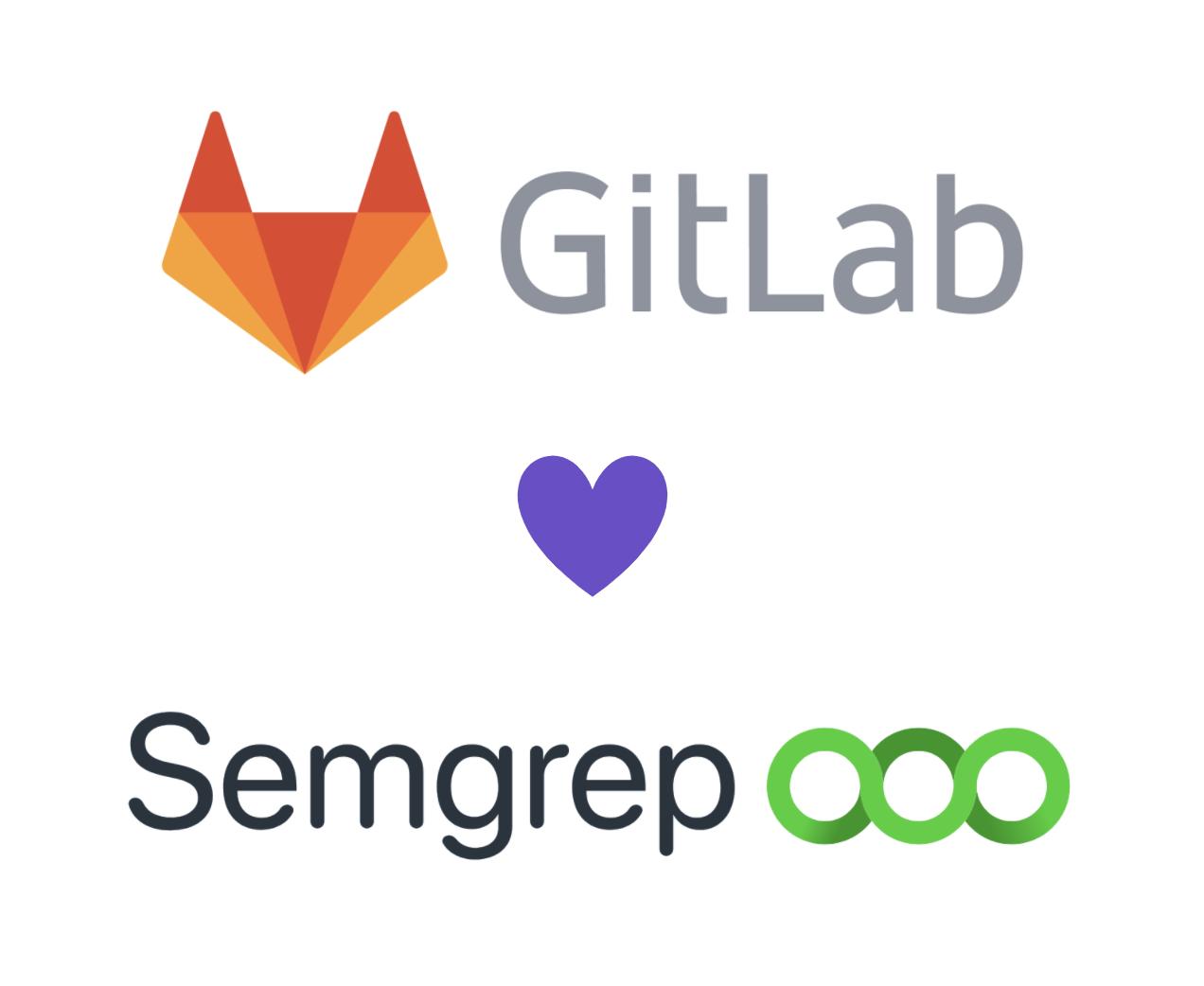 GitLab + Semgrep: upgrading SAST for the future