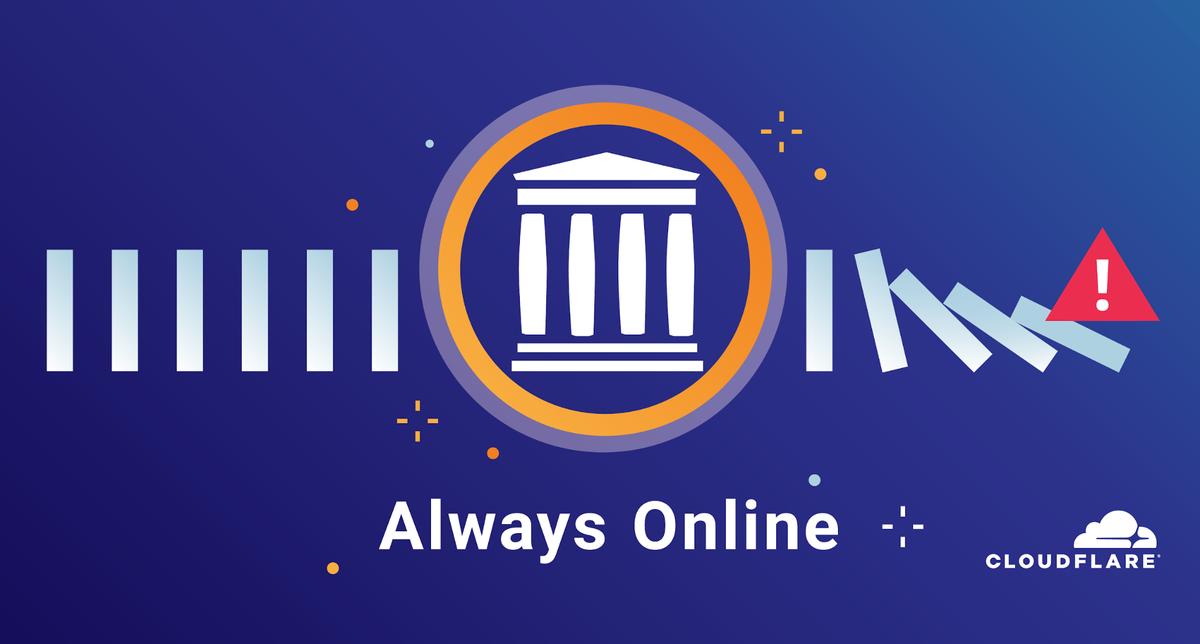 Cloudflare и Internet Archive сделают сайты доступными даже в случае проблем с хостингом