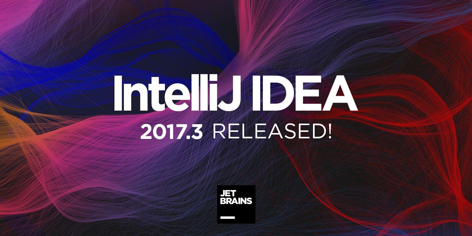 IntelliJ IDEA 2017.3. Что нового и интересного?