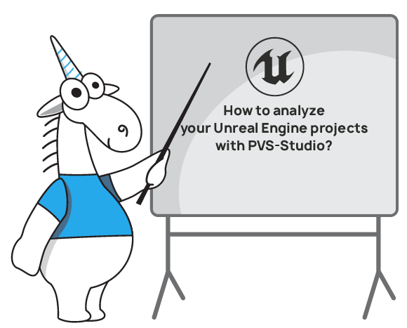 PVS-Studio Usage when Checking Unreal Engine Projects on the