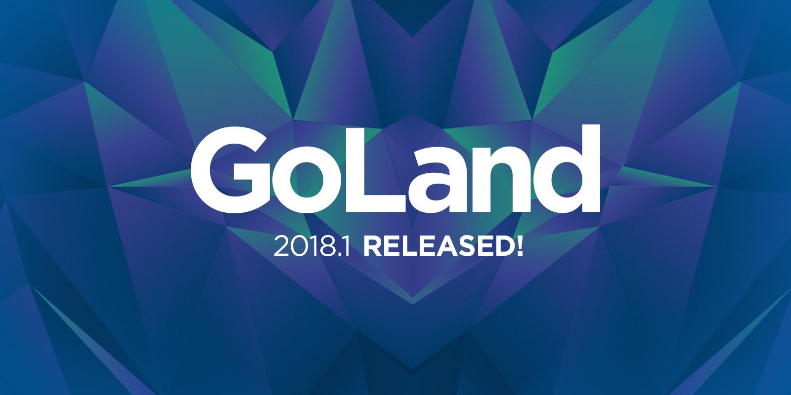 Новости из страны Go, или что нового в GoLand 2018.1