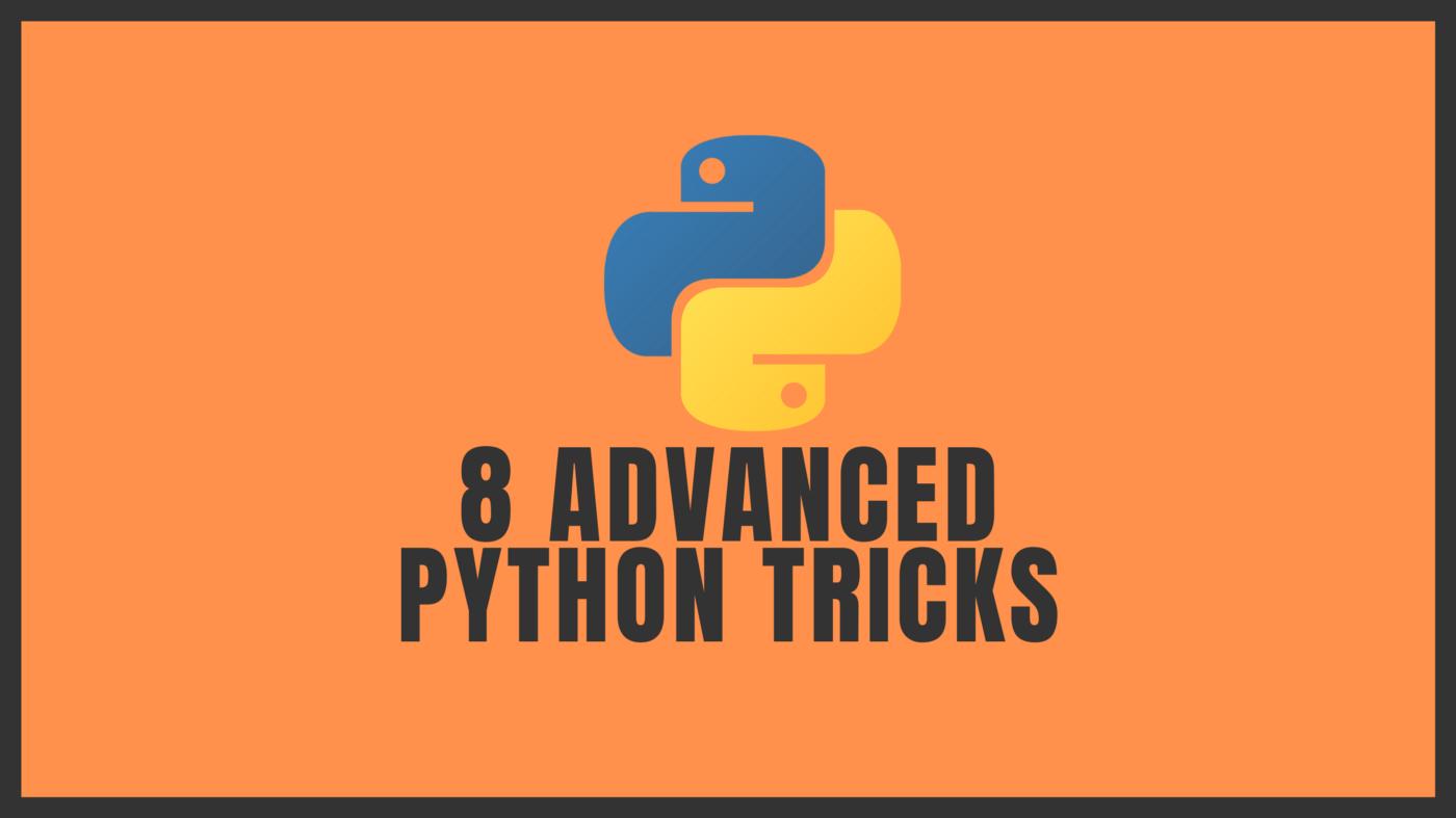 Перевод 8 трюков в Python, используемых опытными программистами