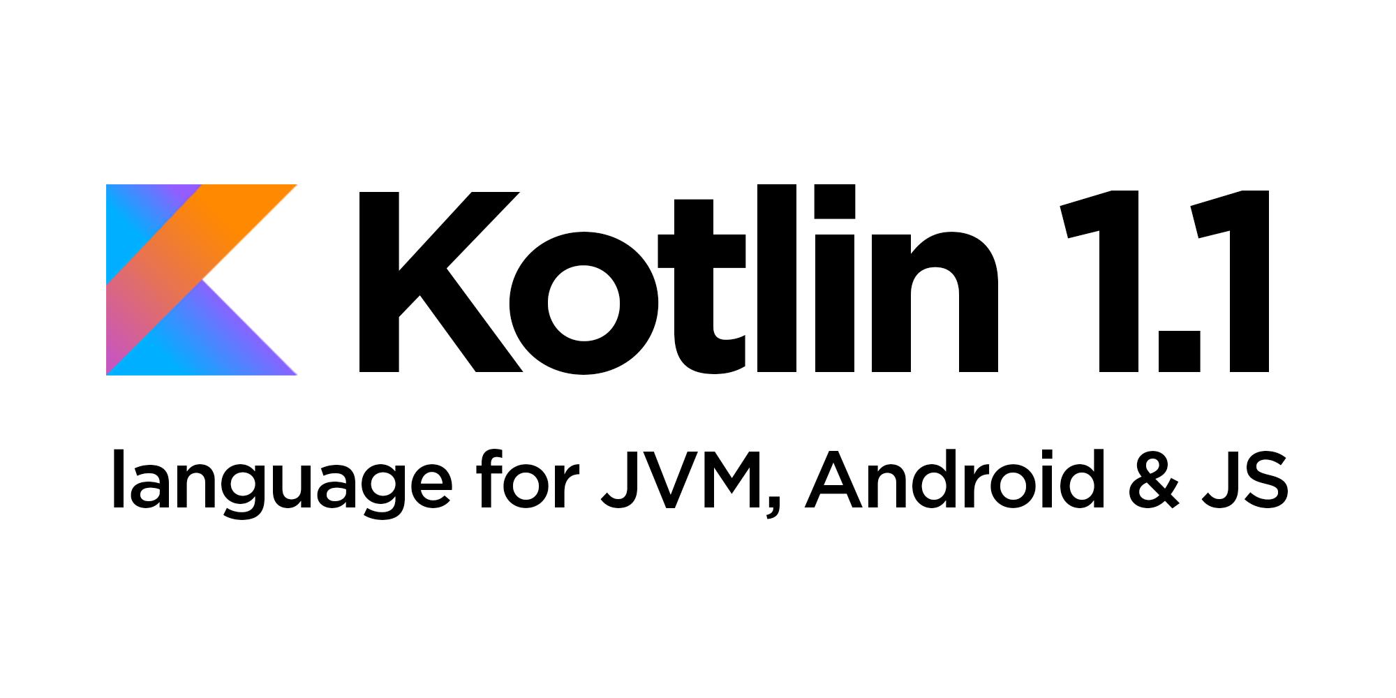 Встречайте Kotlin 1.1: JavaScript, корутины и многое другое
