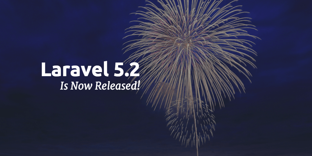 Краткий обзор нововведений в Laravel 5.2