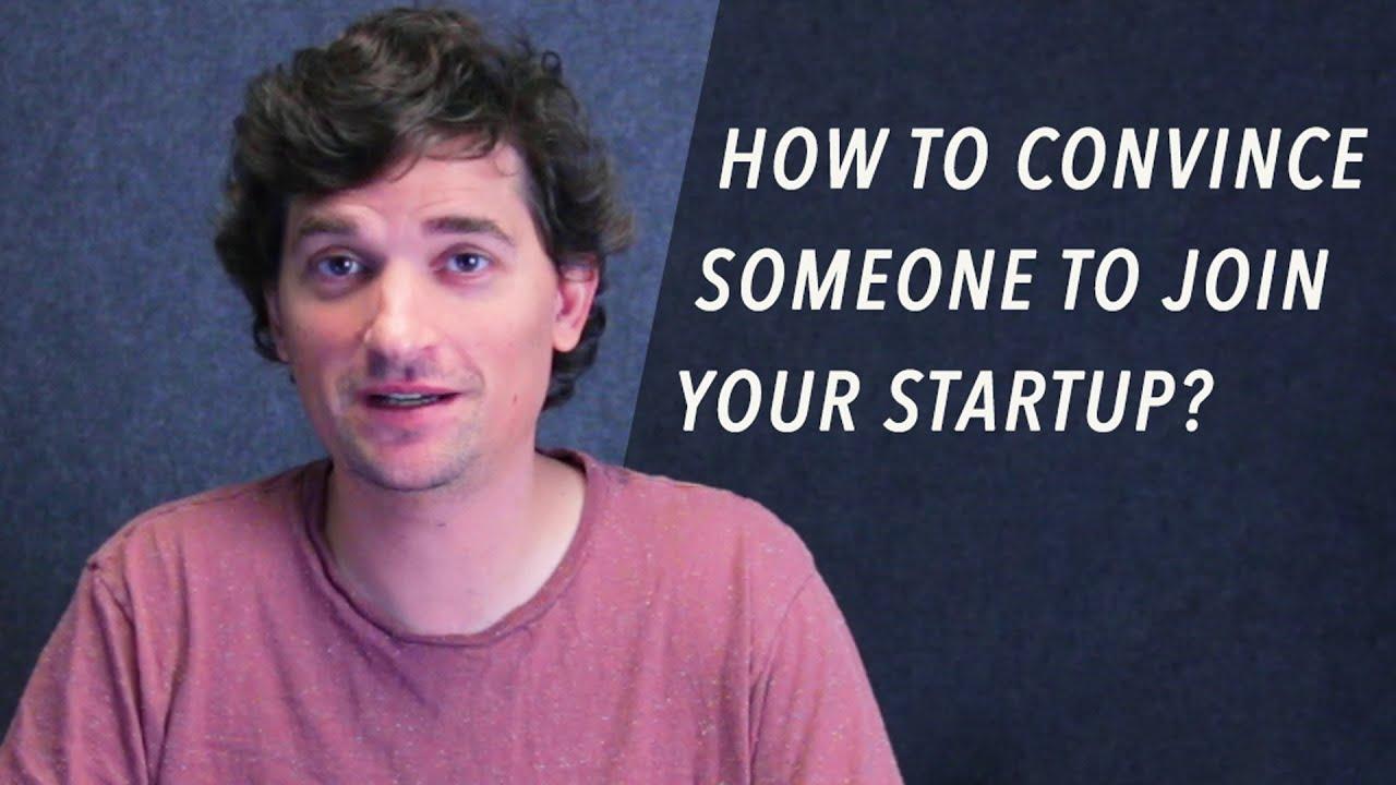 Перевод Как убедить людей присоединиться к вашему стартапу