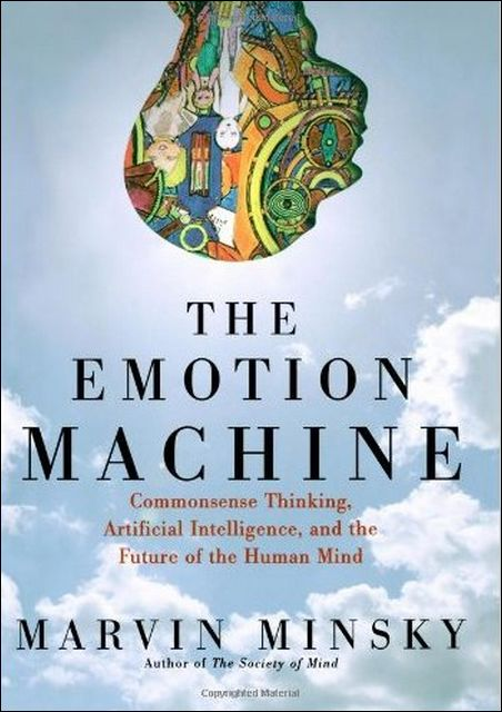 "Marvin Minsky ""The Emotion Machine"": Chapter 5 ""Imagination"""