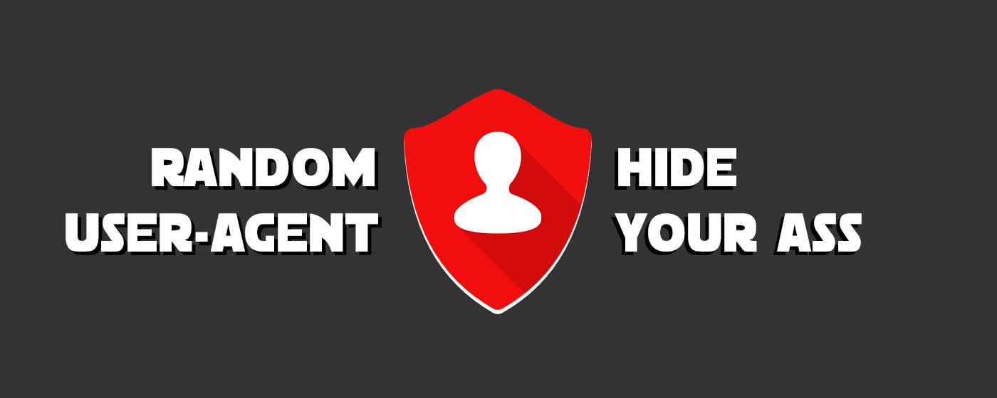 Много анонимности не бывает — скрываем User-Agent