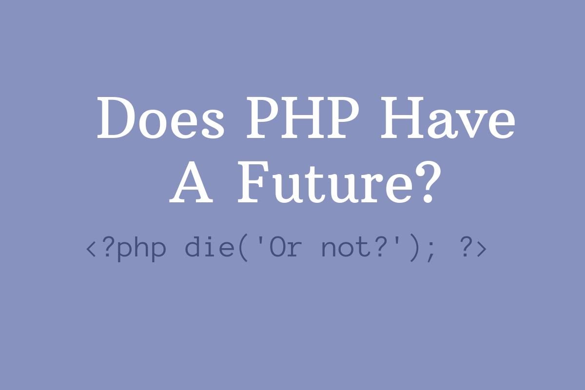 Будущее PHP