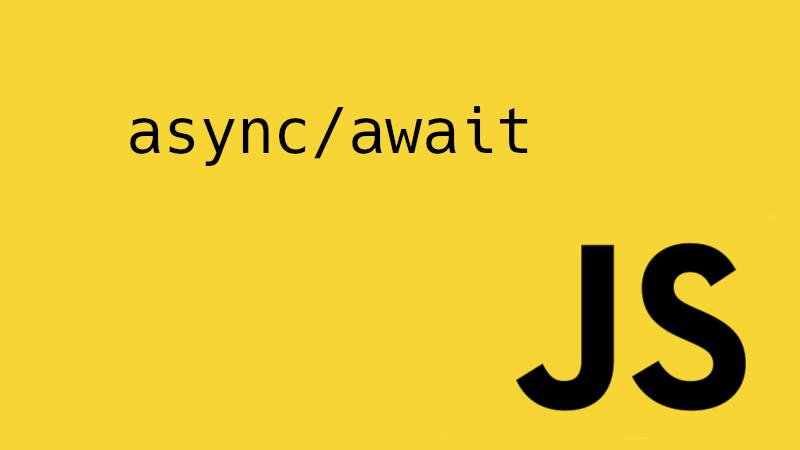 Конструкция async/await в JavaScript: сильные стороны, подводные камни и особенности использования