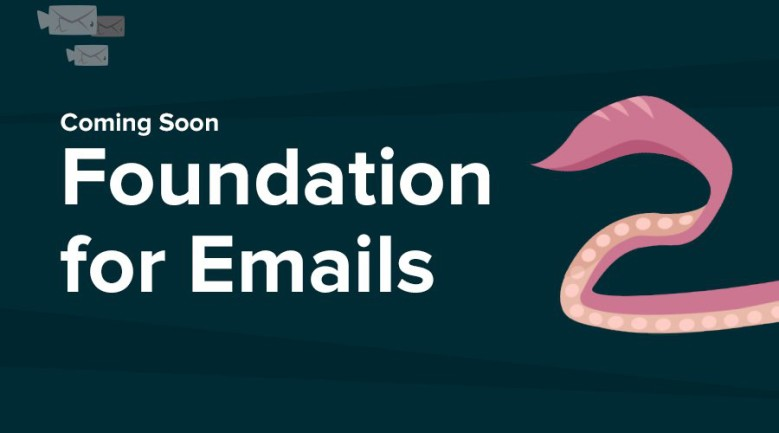 Zurb Foundation for Emails