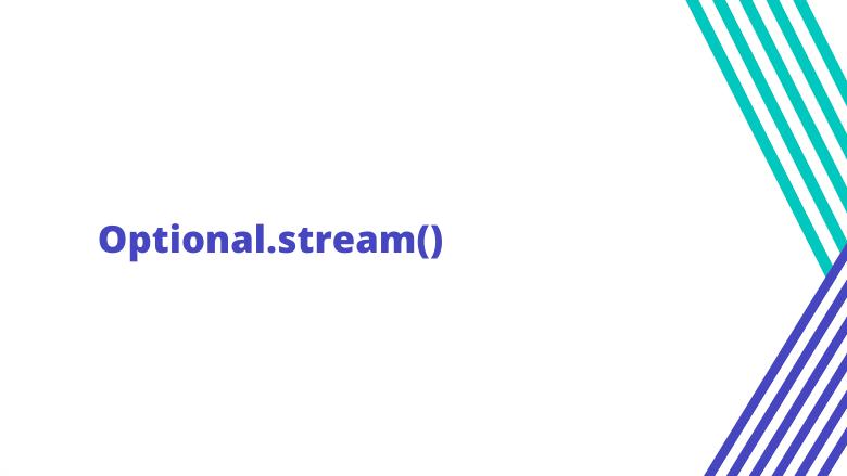 Перевод Optional.stream()
