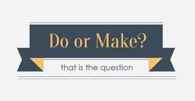 Делать или делать  как работают слова do и make в английском