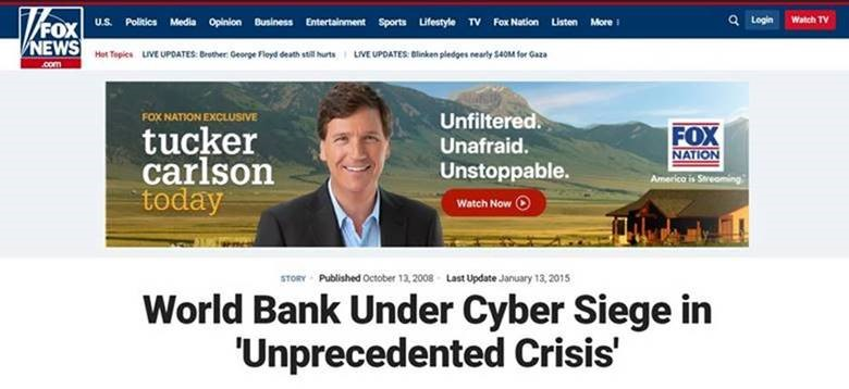 Скриншот статьи на Fox News https://www.foxnews.com/story/world-bank-under-cyber-siege-in-unprecedented-crisis