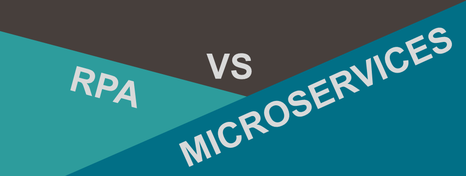 RPA vs MICROSERVICES