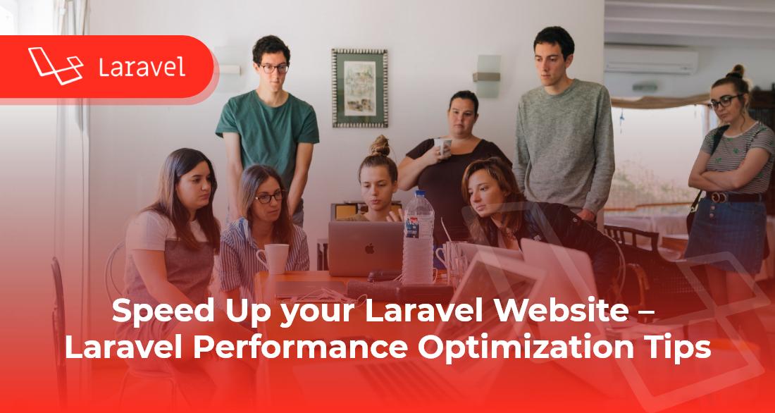 Speed Up Your Laravel Website