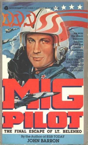 Виктор Беленко на обложке книги «Пилот МиГа»
