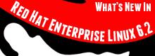Что нового в Red Hat Enterprise Linux 6.2
