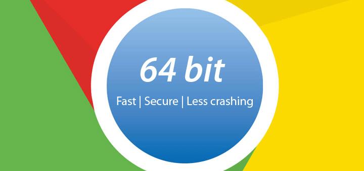 Google Chrome собирается полностью перейти на 64-битную версию браузера
