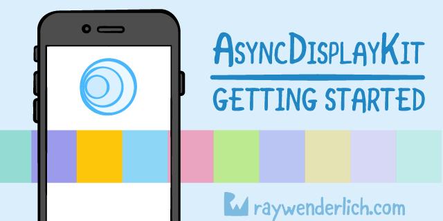 Туториал по AsyncDisplayKit 2.0 (Texture): Начало работы
