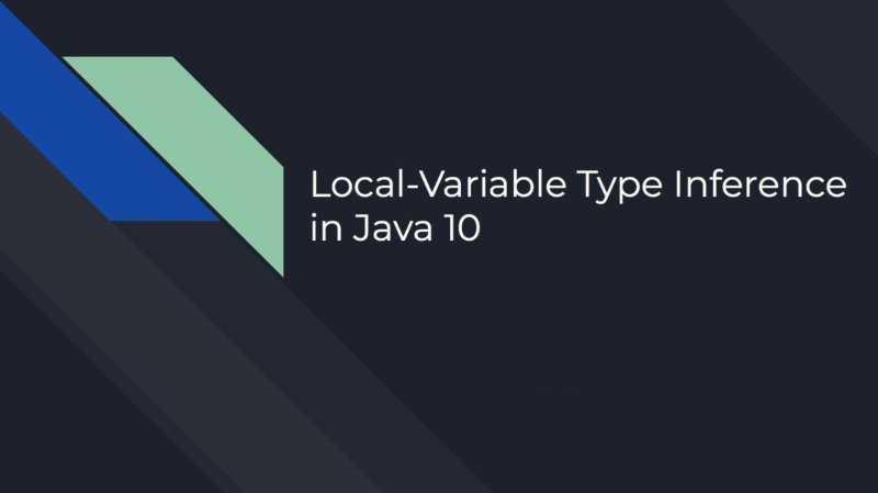 [Перевод] 26 рекомендаций по использованию типа var в Java
