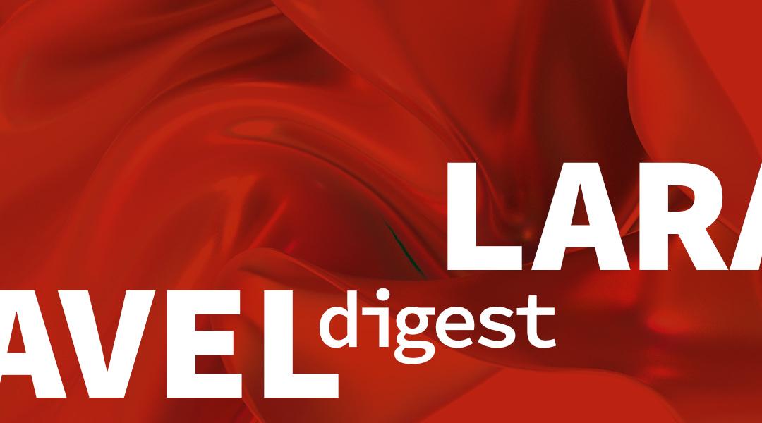 Laravel-Дайджест (2026 июля 2020)