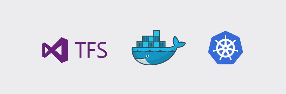 Как мы настроили Docker и Kubernetes в TFS