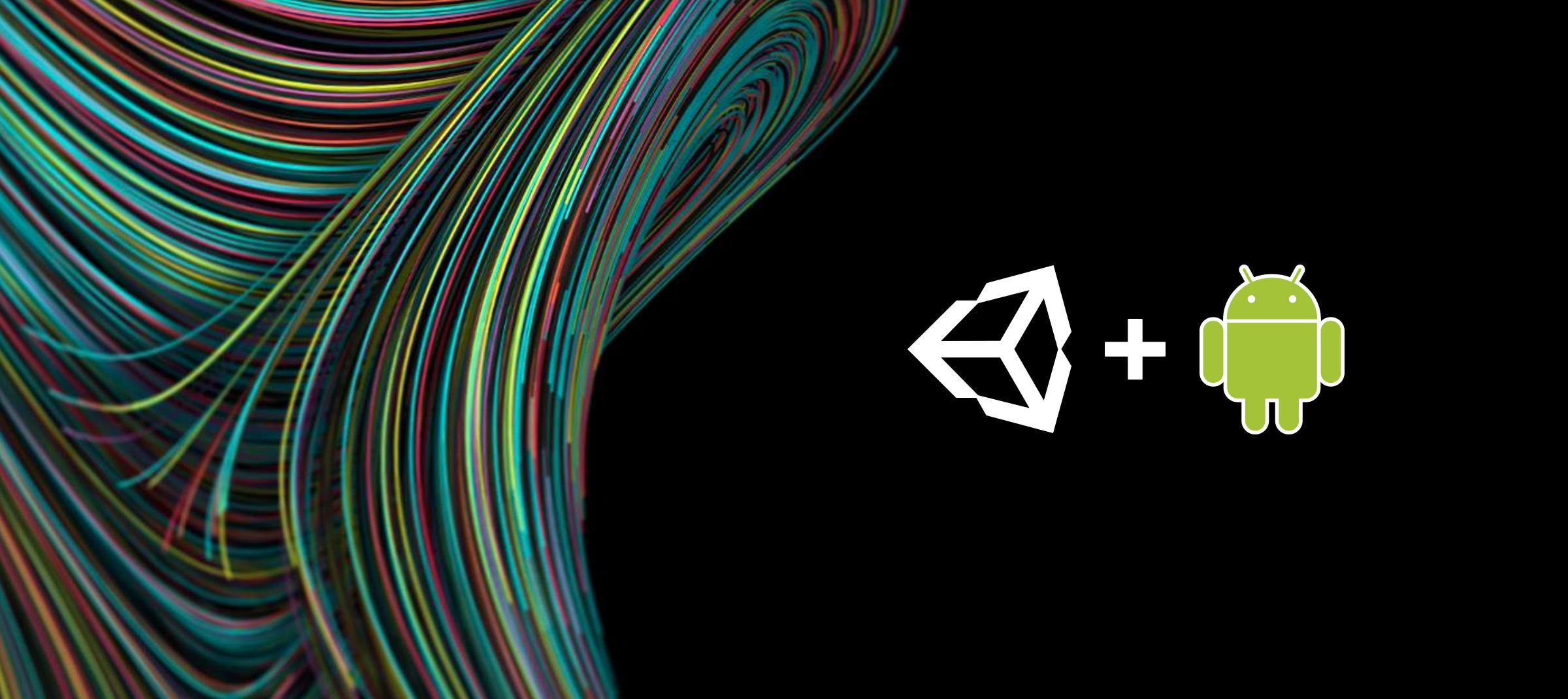 Пишем плагин для Unity правильно. Часть 2: Android